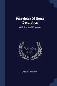 Книга под заказ: «Principles Of Home Decoration»