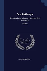 Книга под заказ: «Our Railways»