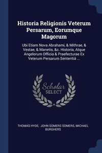 Книга под заказ: «Historia Religionis Veterum Persarum, Eorumque Magorum»