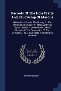 Книга под заказ: «Records Of The Hole Crafte And Fellowship Of Masons»