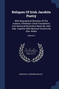 Книга под заказ: «Reliques Of Irish Jacobite Poetry»