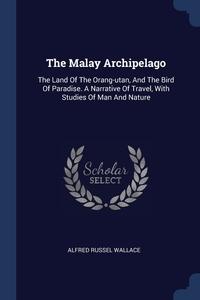 Книга под заказ: «The Malay Archipelago»