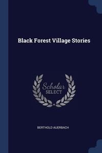 Книга под заказ: «Black Forest Village Stories»