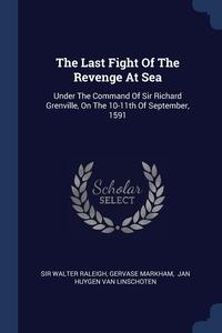 Книга под заказ: «The Last Fight Of The Revenge At Sea»