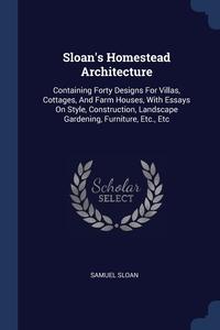 Книга под заказ: «Sloan's Homestead Architecture»