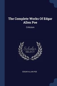 Книга под заказ: «The Complete Works Of Edgar Allen Poe»