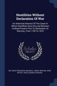 Книга под заказ: «Hostilities Without Declaration Of War»