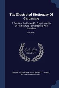 Книга под заказ: «The Illustrated Dictionary Of Gardening»