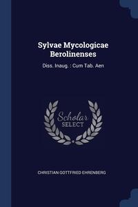 Книга под заказ: «Sylvae Mycologicae Berolinenses»