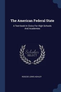 Книга под заказ: «The American Federal State»