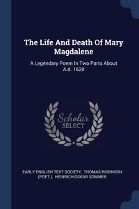 Книга под заказ: «The Life And Death Of Mary Magdalene»