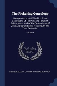 Книга под заказ: «The Pickering Genealogy»