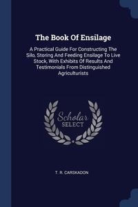 Книга под заказ: «The Book Of Ensilage»