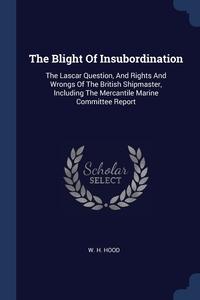 Книга под заказ: «The Blight Of Insubordination»