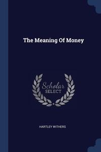 Книга под заказ: «The Meaning Of Money»