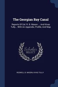 Книга под заказ: «The Georgian Bay Canal»
