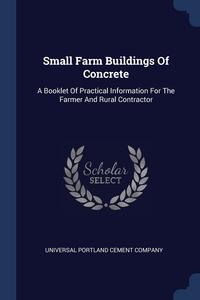Книга под заказ: «Small Farm Buildings Of Concrete»