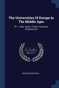 Книга под заказ: «The Universities Of Europe In The Middle Ages»