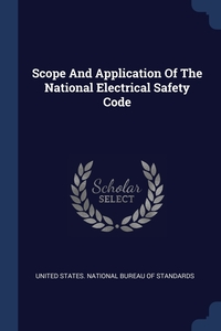 Книга под заказ: «Scope And Application Of The National Electrical Safety Code»
