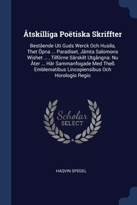 Книга под заказ: «Åtskilliga Poëtiska Skriffter»
