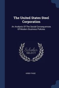 Книга под заказ: «The United States Steel Corporation»