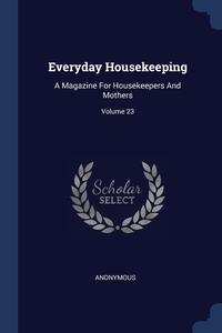 Книга под заказ: «Everyday Housekeeping»