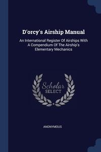 Книга под заказ: «D'orcy's Airship Manual»