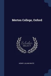 Книга под заказ: «Merton College, Oxford»