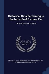 Книга под заказ: «Historical Data Pertaining to the Individual Income Tax»