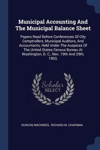 Книга под заказ: «Municipal Accounting And The Municipal Balance Sheet»