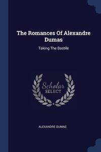 Книга под заказ: «The Romances Of Alexandre Dumas»