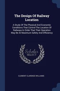 Книга под заказ: «The Design Of Railway Location»