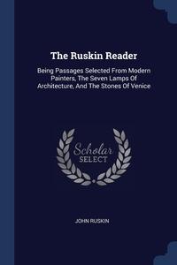 Книга под заказ: «The Ruskin Reader»