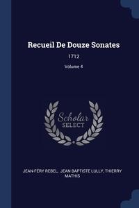 Книга под заказ: «Recueil De Douze Sonates»