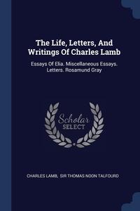 Книга под заказ: «The Life, Letters, And Writings Of Charles Lamb»