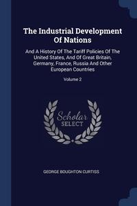 Книга под заказ: «The Industrial Development Of Nations»
