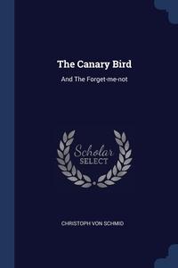 Книга под заказ: «The Canary Bird»