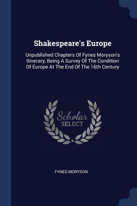 Книга под заказ: «Shakespeare's Europe»