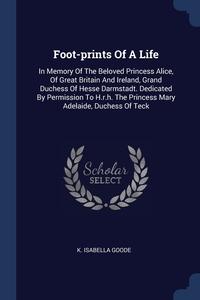 Книга под заказ: «Foot-prints Of A Life»