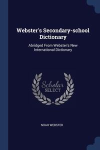 Книга под заказ: «Webster's Secondary-school Dictionary»