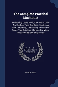 Книга под заказ: «The Complete Practical Machinist»