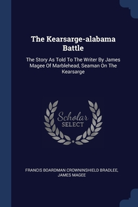Книга под заказ: «The Kearsarge-alabama Battle»