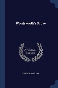 Wordsworth's Prose, Florence Bartling обложка-превью