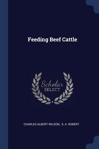 Книга под заказ: «Feeding Beef Cattle»