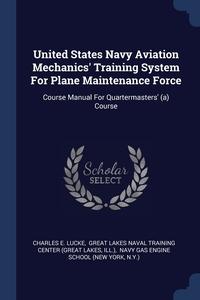 Книга под заказ: «United States Navy Aviation Mechanics' Training System For Plane Maintenance Force»