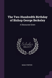 Книга под заказ: «The Two-Hundredth Birthday of Bishop George Berkeley»