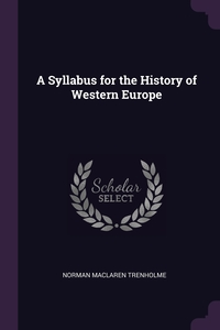 Книга под заказ: «A Syllabus for the History of Western Europe»