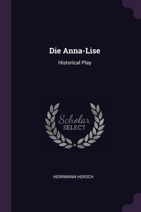 Книга под заказ: «Die Anna-Lise»