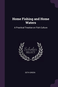 Книга под заказ: «Home Fishing and Home Waters»