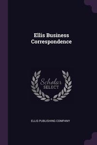 Книга под заказ: «Ellis Business Correspondence»